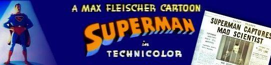 スーパーマン ・フライシャー・スタジオ: Max Fleischer's Superman (1941)
