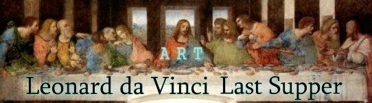 レオナルド・ダ・ヴィンチ「最後の晩餐」に関する私的考察
