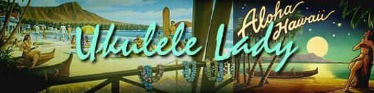Ukulele Lady ウクレレレディ