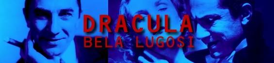 ドラキュラ:ベラ・ルゴシ Bela Lugosi as Dracula