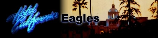 ホテルカリフォルニア(歌詞和訳と意味)イーグルス:Eagles - Hotel California