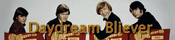 デイドリーム・ビリーバー [歌詞和訳] ザ・モンキーズ:The Monkees - Daydream Believer