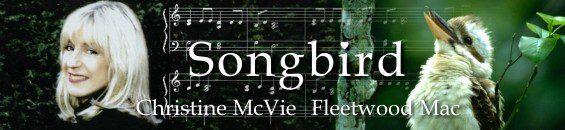 ソングバード [歌詞和訳](クリスティン・マクヴィー):Songbird-Christine Mcvie(fleetwood mac 1997)