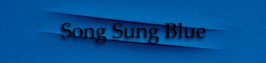 ソング・サング・ブルー[歌詞和訳・修正版]ニール・ダイアモンド:Song Sung Blue - Neil Diamond