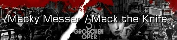 メッキー・メッサー/マックザナイフ[歌詞和訳]:Macky Messer / Mack the Knife