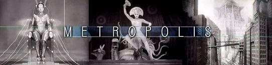 「メトロポリス」フリッツ・ラング:Fritz Lang - Metropolis