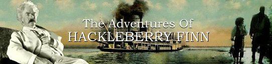 ハックルベリー・フィンの冒険:The Adventures of Huckleberry Finn