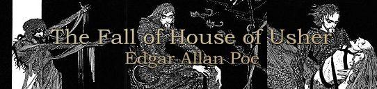 「アッシャー家の崩壊」エドガー・アラン・ポー:Edgar Allan Poe - The Fall of the House of Usher