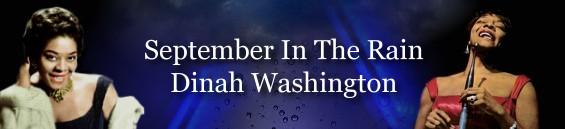 セプテンバー・レイン[歌詞和訳] ダイナ・ワシントン:Dinah Washington - September In The Rain [+歌詞和訳]