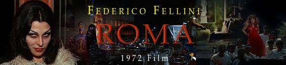 「フェリーニのローマ」フェデリコ・フェリーニ:Federico Fellini - Roma
