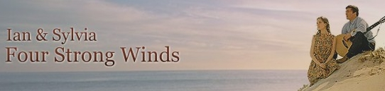 風は激しく[歌詞和訳] イアン&シルヴィア :  Ian & Sylvia - Four Strong Winds
