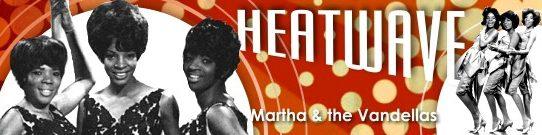 ヒート・ウェイヴ[歌詞和訳・修正版]マーサ&ザ・ヴァンデラス:Martha & the Vandellas - Heatwave (1963)
