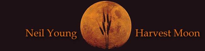 ハーヴェスト・ムーン [歌詞和訳] ニール・ヤング : Neil Young - Harvest Moon