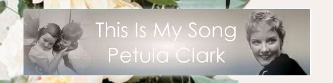 This Is My Song [歌詞和訳] - Petula Clark :Music by Charles Chaplin