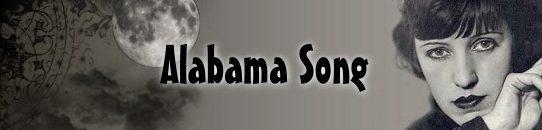 アラバマソング(ウィスキー・バー)[歌詞和訳・修正版] :  ロッテ・レーニャ:Alabama Song(Moon of Alabama)