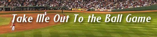 私を野球に連れていって Take me out to the ball game